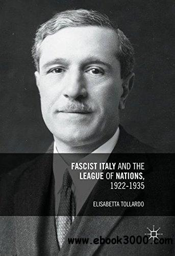 Fascist Italy and the League of Nations, 1922-1935