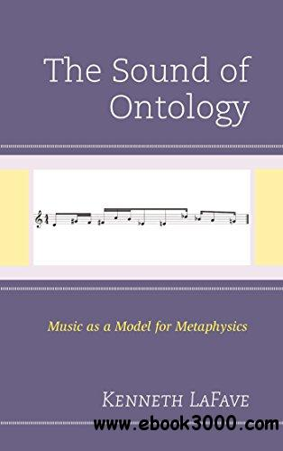 The Sound of Ontology: Music as a Model for Metaphysics