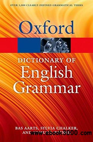 The Oxford Dictionary of English Grammar, Oxford Quick Reference) (2nd  Edition