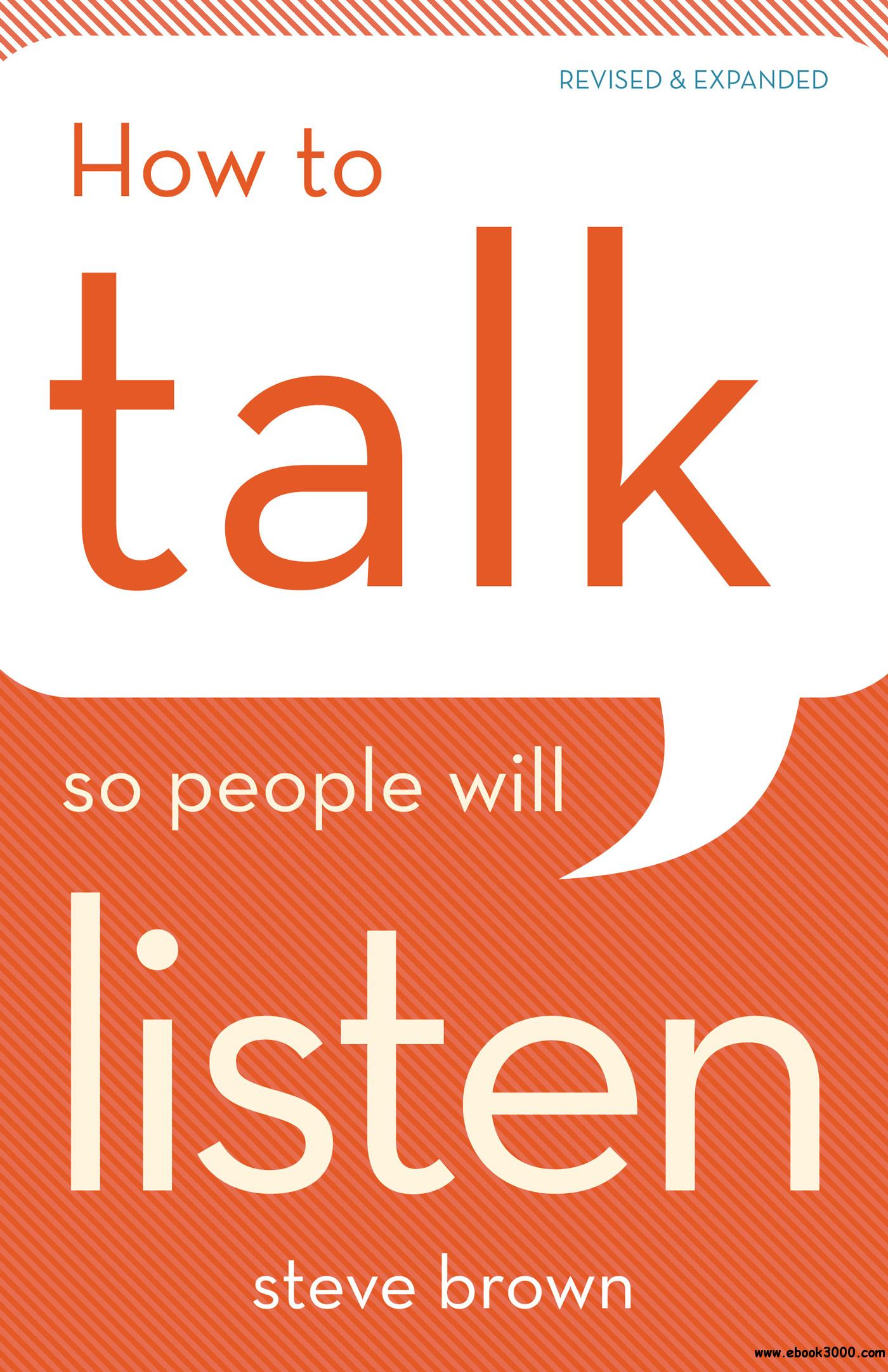 How to Talk So People Will Listen, Revised & Expanded Edition