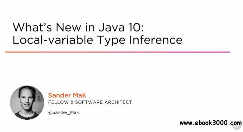 What's New in Java 10: Local-variable Type Inference