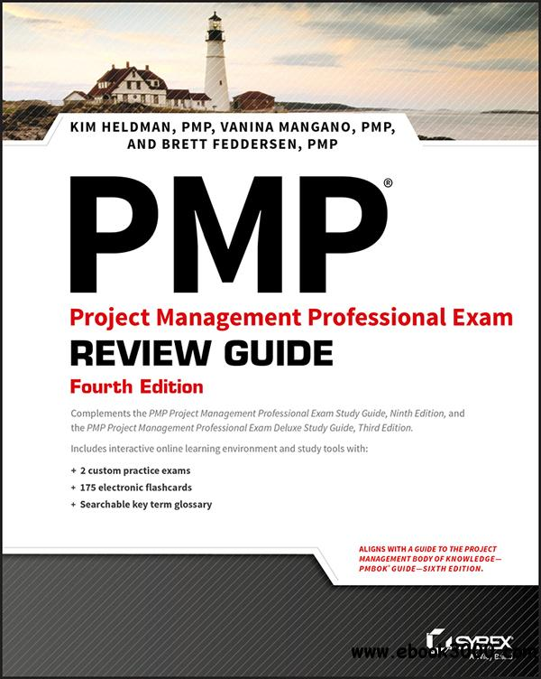 PMP Project Management Professional Exam Review Guide, 4th Edition