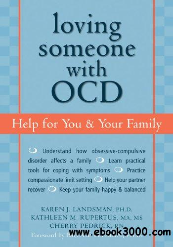 Loving Someone with OCD: Help for You and Your Family