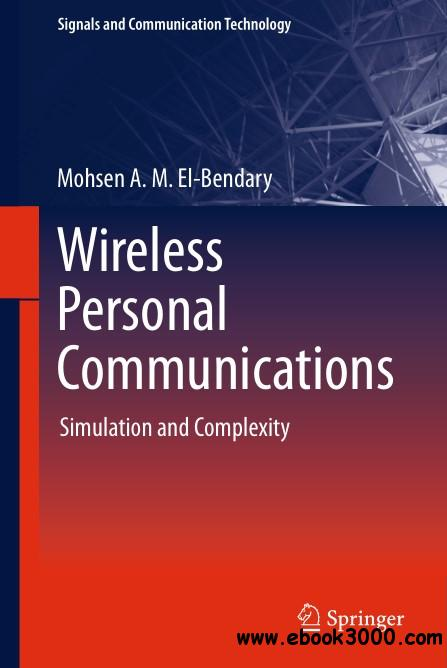 Wireless Personal Communications: Simulation and Complexity
