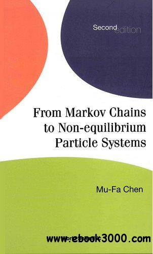 From Markov Chains to Non-Equilibrium Particle Systems, Second Edition