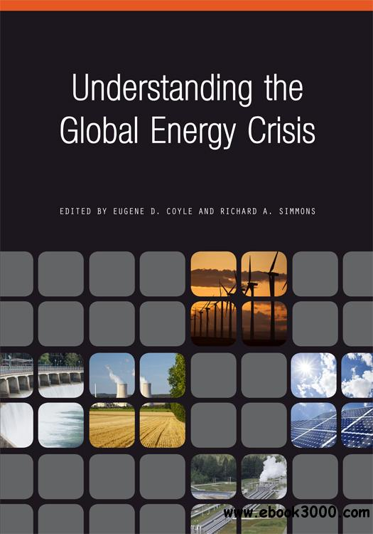 Understanding the Global Energy Crisis (Purdue studies in public policy)