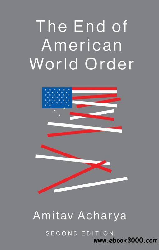 The End of American World Order, 2nd Edition