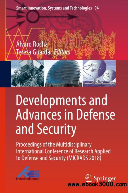 Developments and Advances in Defense and Security
