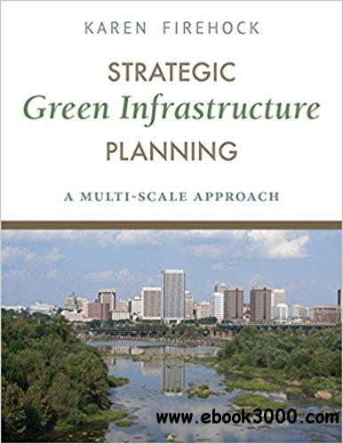 Strategic Green Infrastructure Planning: A Multi-Scale Approach