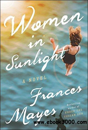 Women in Sunlight: A Novel