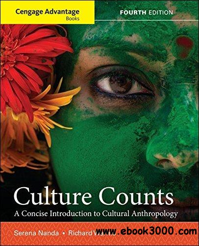 Culture Counts: A Concise Introduction to Cultural Anthropology, 4th Edition