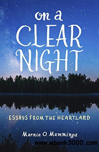 On a Clear Night: Essays from the Heartland