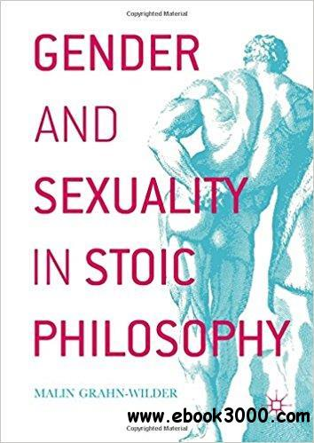 Gender and Sexuality in Stoic Philosophy