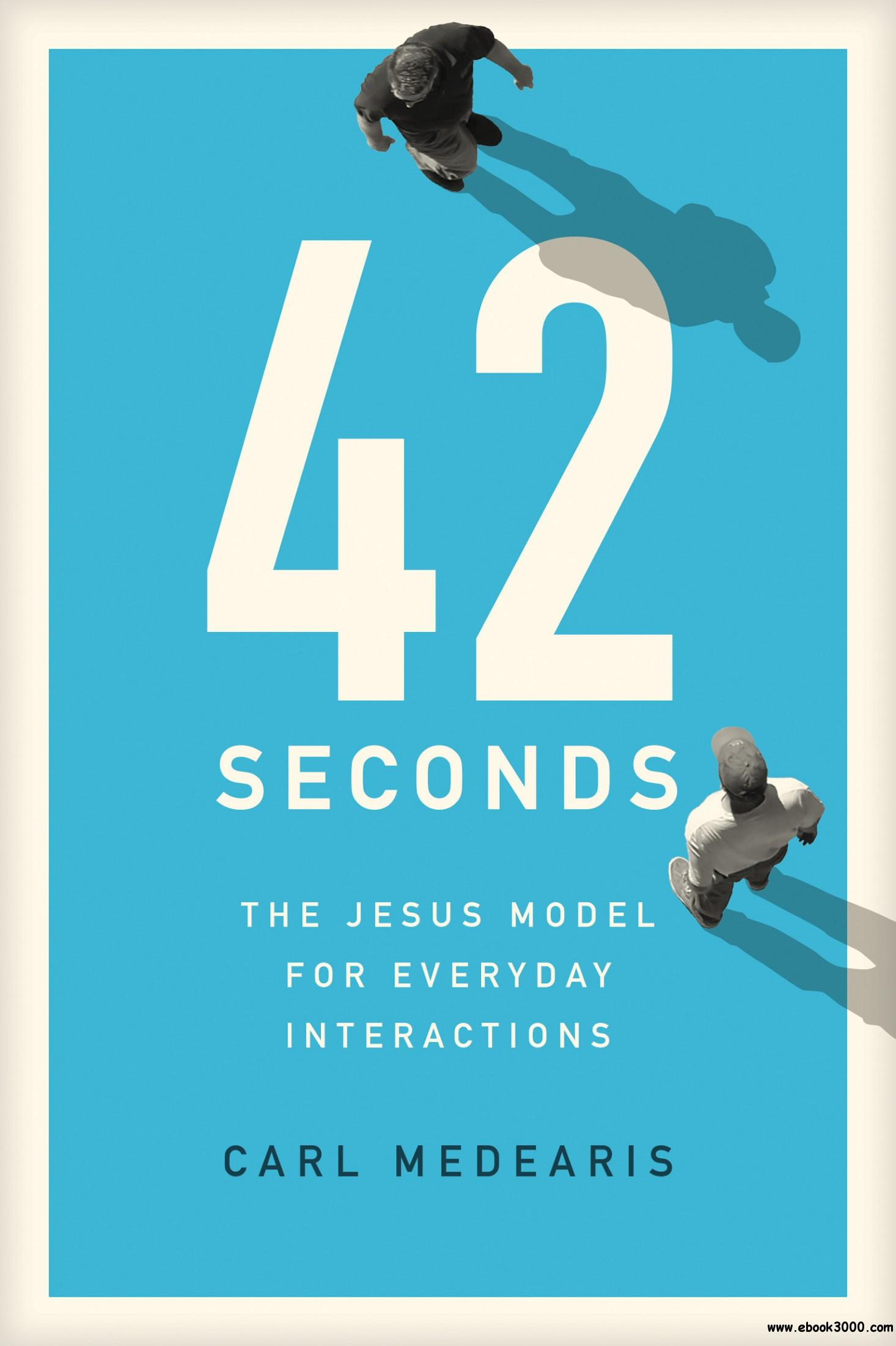 42 Seconds: The Jesus Model for Everyday Interactions