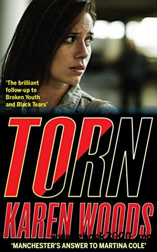 Torn: The thrilling conclusion to Broken Youth and Black Tears (Broken Youth Trilogy Book 3)