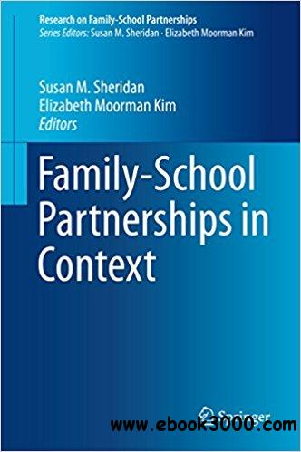 Family-School Partnerships in Context