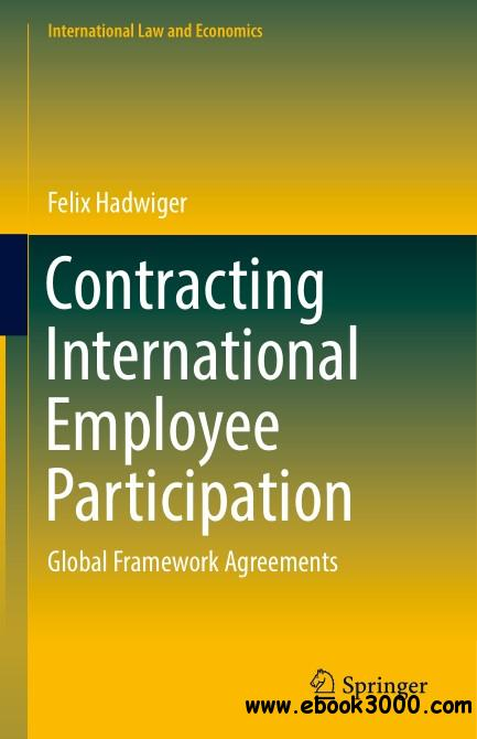 Contracting International Employee Participation: Global Framework Agreements