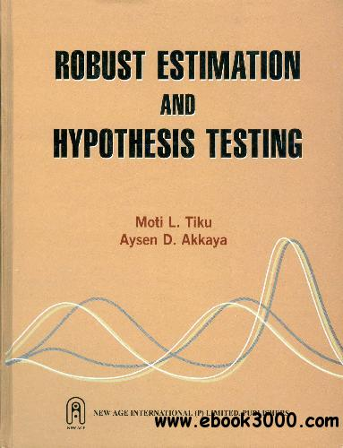 Robust Estimation and Hypothesis Testing