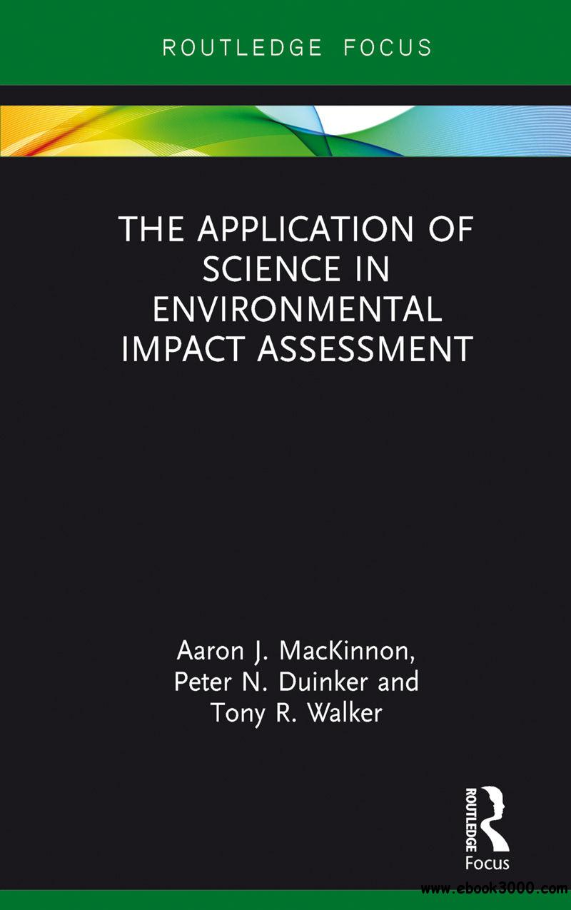 The Application of Science in Environmental Impact Assessment