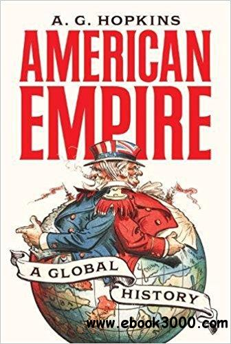 American Empire: A Global History