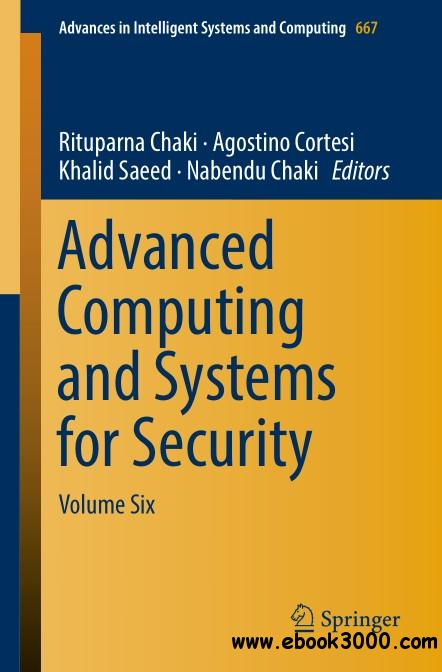 Advanced Computing and Systems for Security: Volume Six