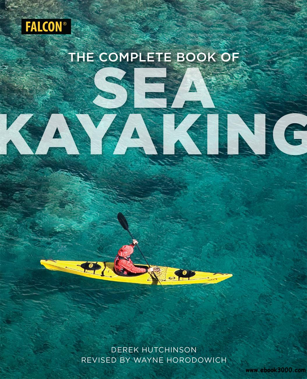 The Complete Book of Sea Kayaking, 6th Edition