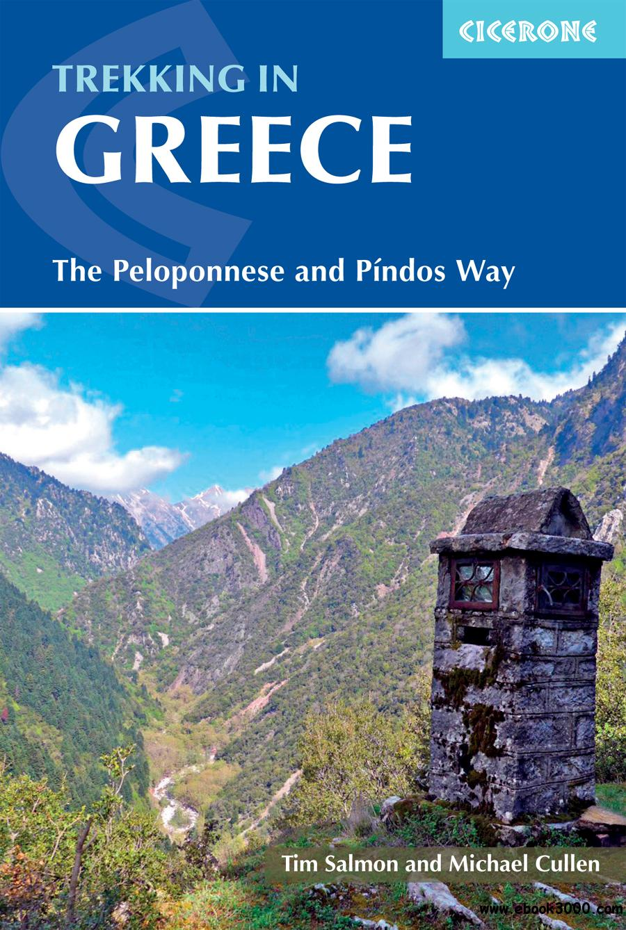 Trekking in Greece: The Peloponnese and Pindos Way (International Trekking), 3rd Edition
