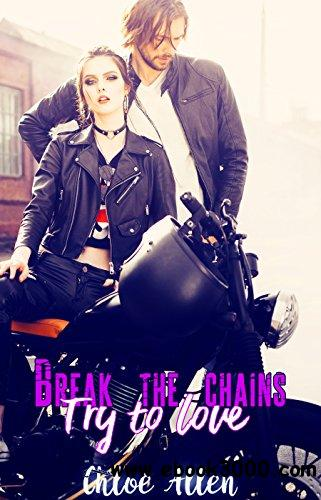 Break The Chains: Try To Love
