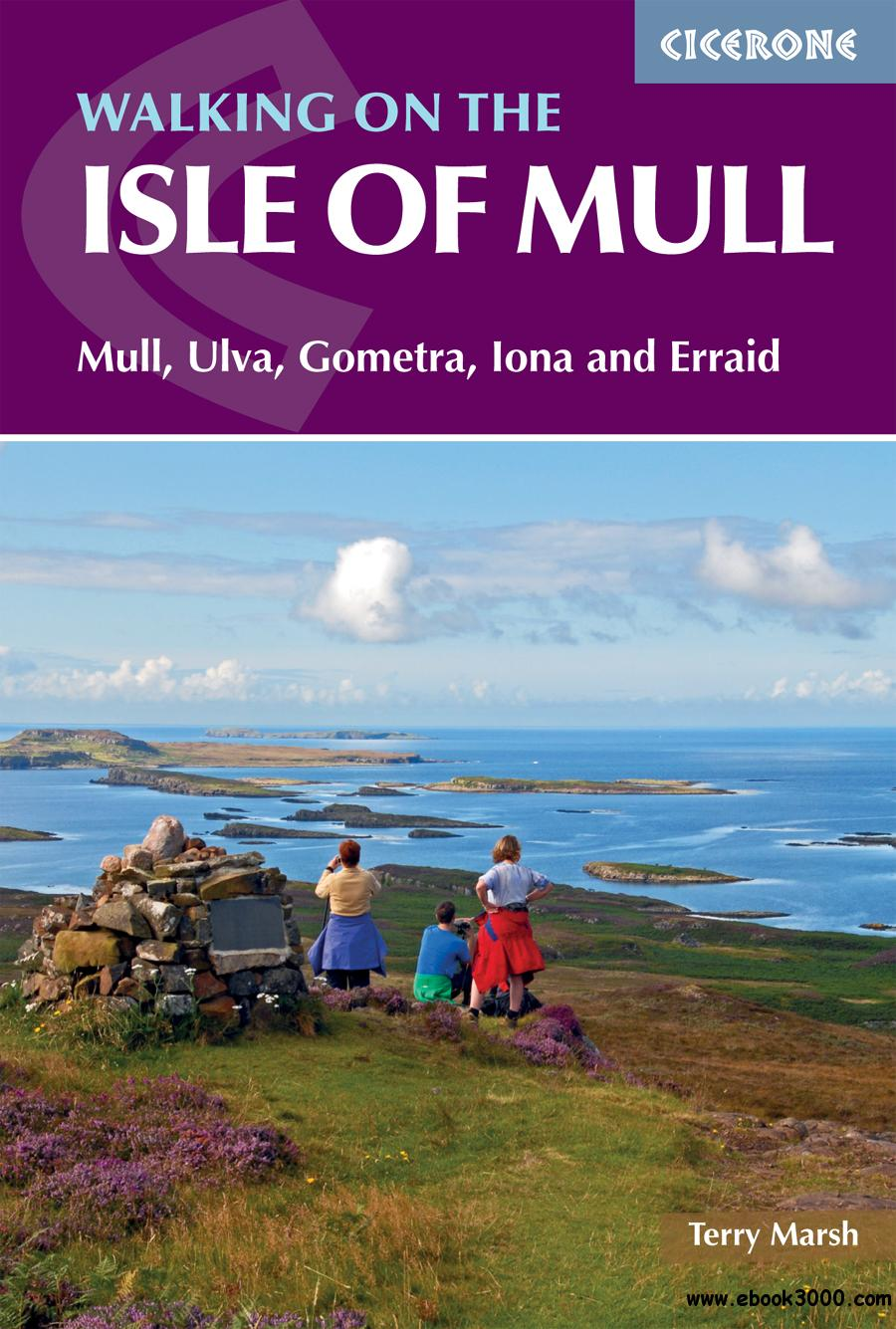 The Isle of Mull: Mull, Ulva, Gometra, Iona and Erraid (British Mountains), 2nd Edition