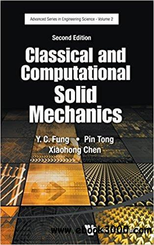 Classical and Computational Solid Mechanics, 2nd Edition  Edition