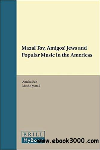 Mazal Tov, Amigos!: Jews and Popular Music in the Americas