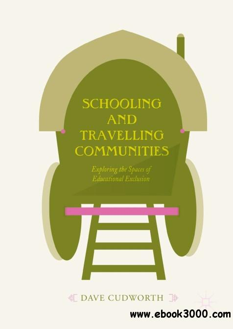 Schooling and Travelling Communities: Exploring the Spaces of Educational Exclusion