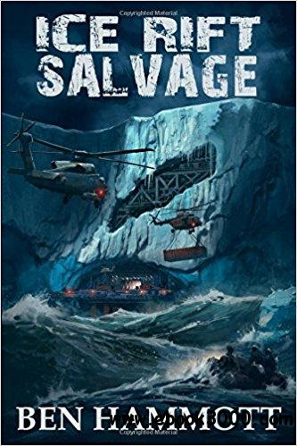Ice Rift - Salvage: In Antarctica everyone can hear you scream!