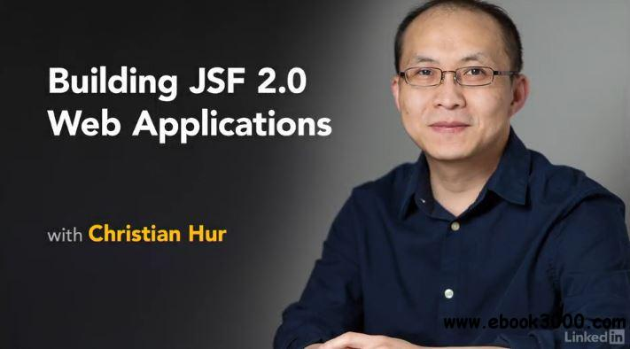 Building JSF Web Applications with Java EE 7