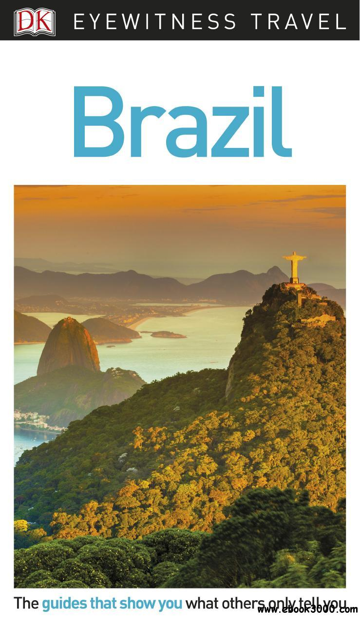 DK Eyewitness Travel Guide Brazil, 2nd Edition