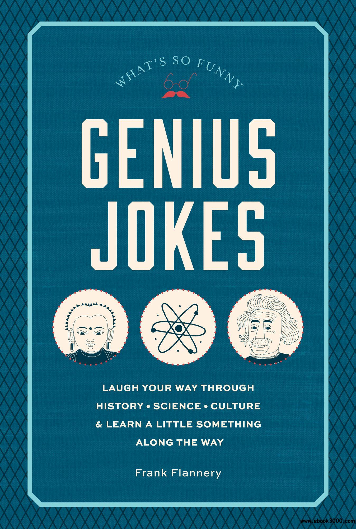 Genius Jokes: Laughs for the Learned (What's So Funny)