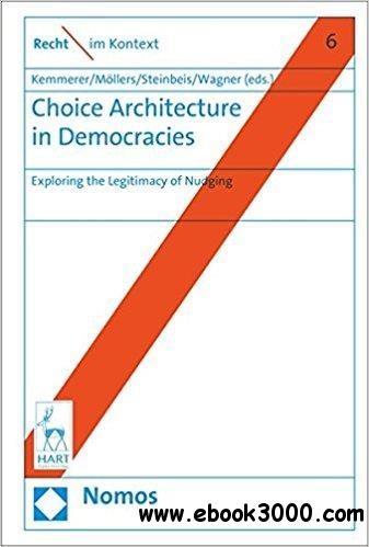 Choice Architecture in Democracies