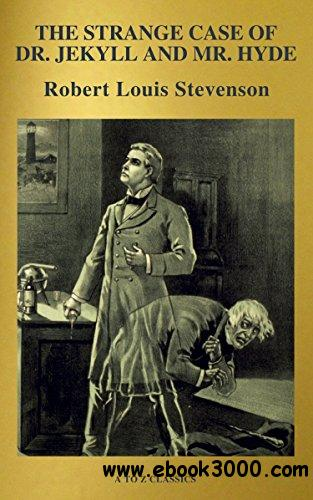 The strange case of Dr. Jekyll and Mr. Hyde  (A to Z Classics)