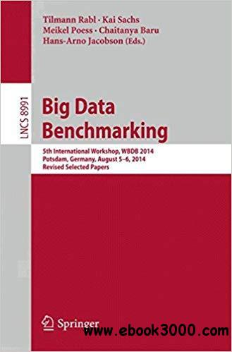Big Data Benchmarking: 5th International Workshop