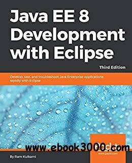Java EE 8 Development with Eclipse