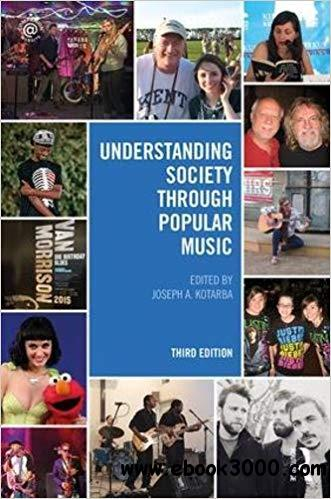 Understanding Society through Popular Music, 3rd Edition