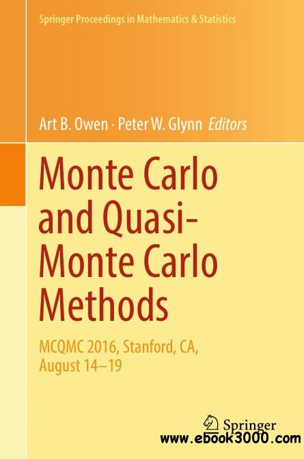 Monte Carlo and Quasi-Monte Carlo Methods: MCQMC 2016, Stanford, CA, August 14-19