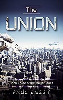 The Union (The Maya Series Book 3)