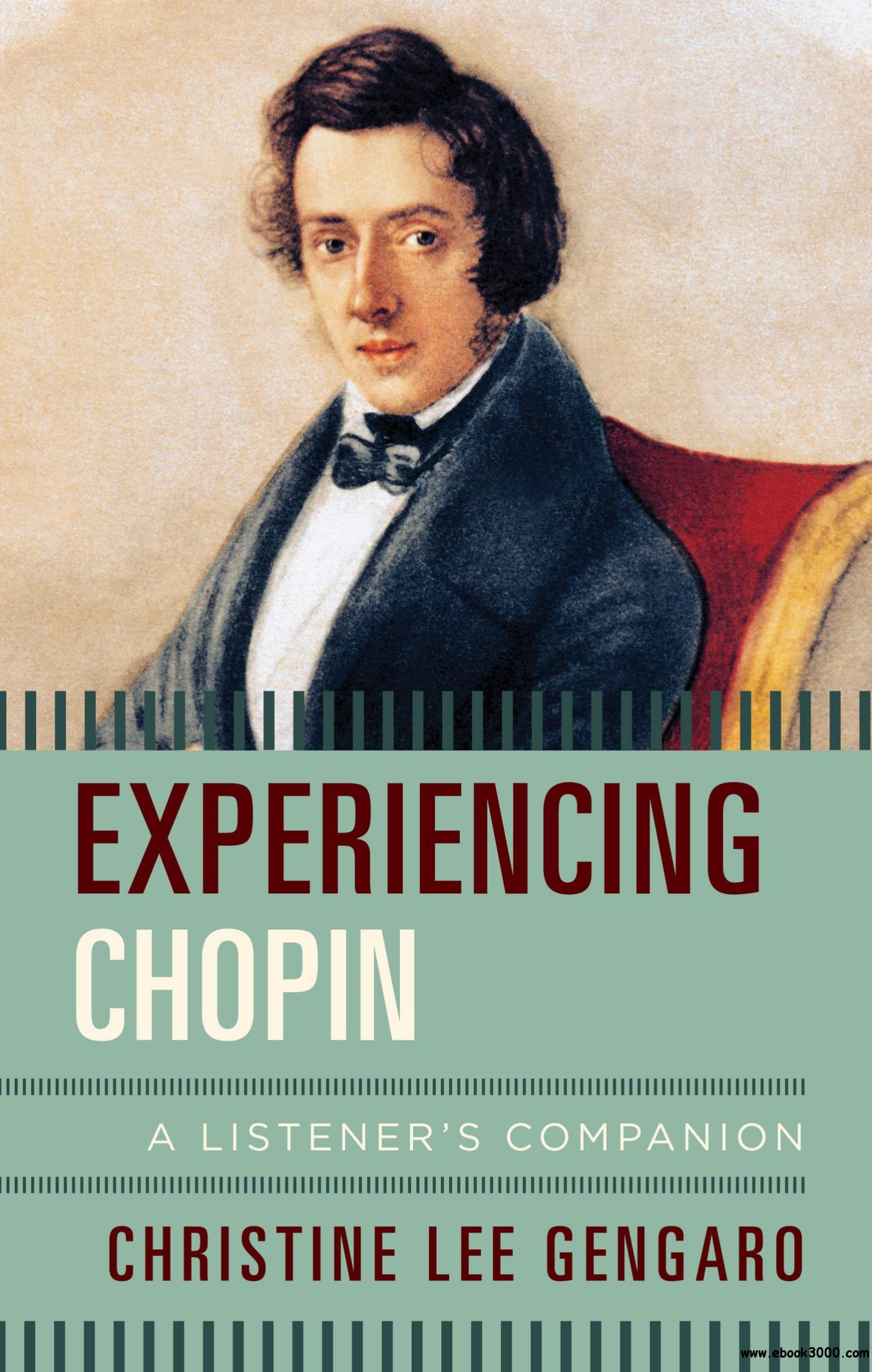 Experiencing Chopin: A Listener's Companion