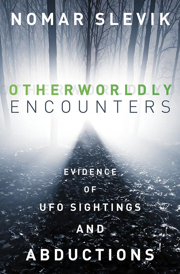 Otherworldly Encounters: Evidence of UFO Sightings and Abductions