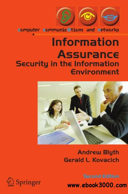 Information Assurance: Security in the Information Environment, Second Edition