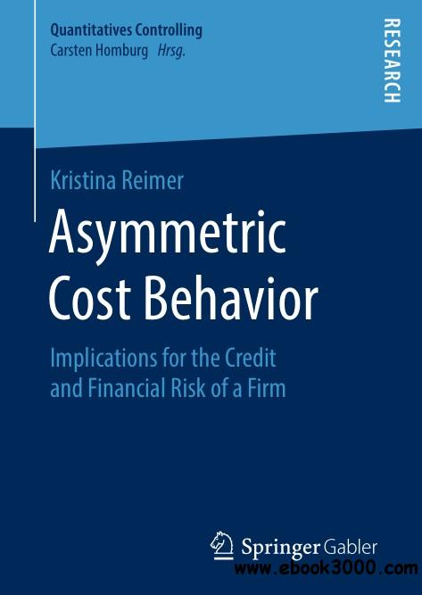 Asymmetric Cost Behavior: Implications for the Credit and Financial Risk of a Firm