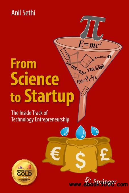 From Science to Startup: The Inside Track of Technology Entrepreneurship