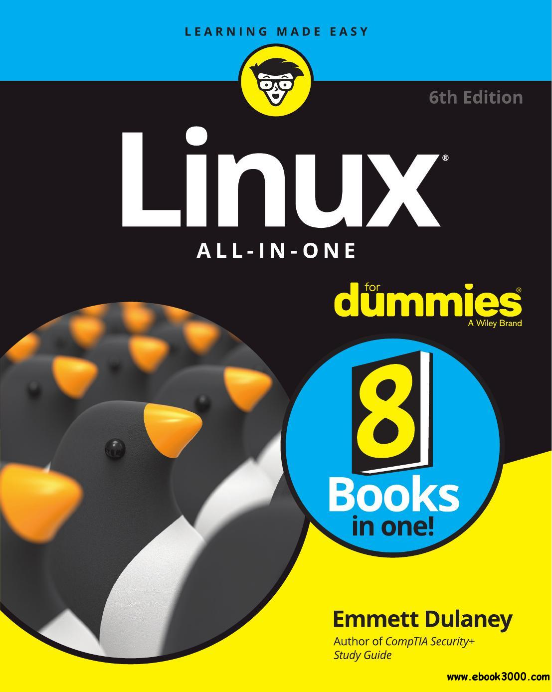 Linux All-In-One For Dummies (For Dummies (Computer/Tech)), 6th Edition
