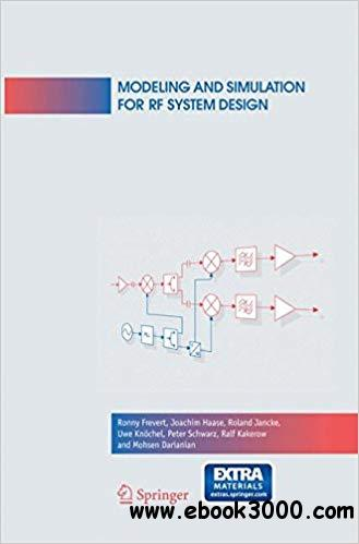 Modeling and Simulation for RF System Design